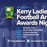 Kerry Ladies Annual Awards Night 28th October.